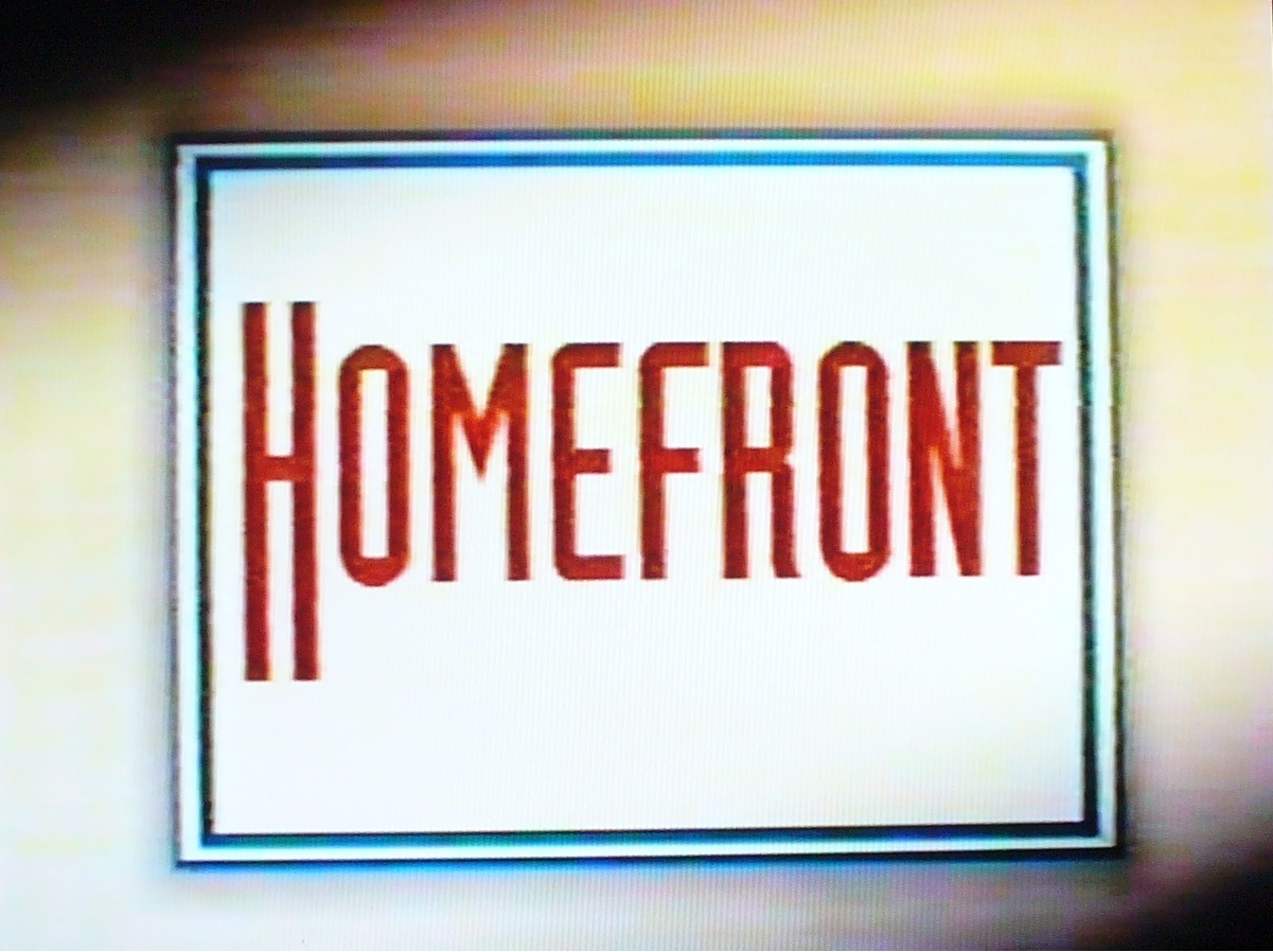 HOMEFRONT The Greatest TV Show Ever   I'm not stalking you.