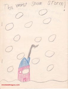 """The Worst Snow Storm!"" My first book."