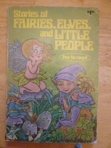 Stories of Fairies, Elves, and Little People, by Francine L. Trevens, Published by Playmore, Inc., Copyright 1979