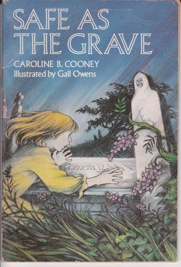 Safe As The Grave by Caroline B. Cooney, Weekly Reader Books, copyright 1979