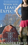 When You Least Expect It by Jennifer Friess