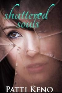 Shattered Souls by Patti Keno