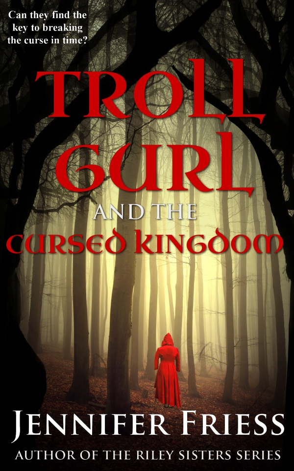 Cover for Troll Gurl and the Cursed Kingdom by Jennifer Friess